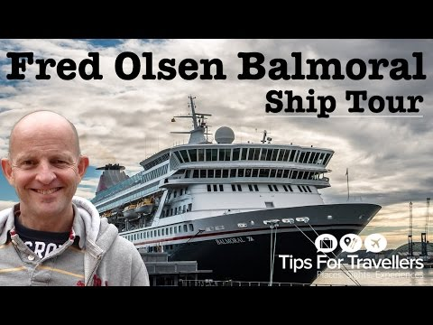 Fred Olsen Balmoral Cruise Ship Tour