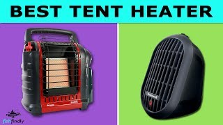 Best Tent Heater In 2020 – Discover New Experience!