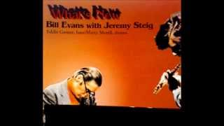 Autumn Leaves - Bill Evans With Jeremy Steig