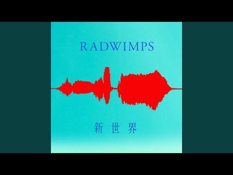 Shinsekai / RADWIMPS