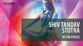 Shiv Tandav Stotra by Om Voices