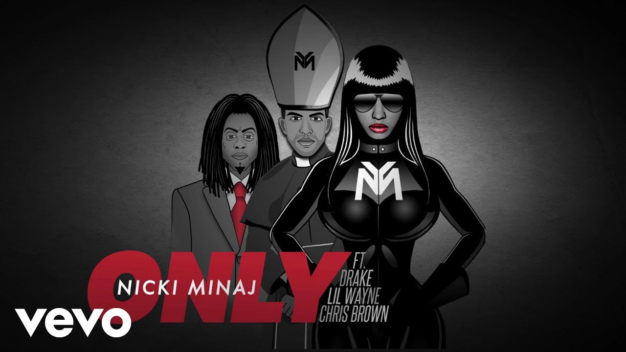 Lil Wayne And Drake And Nicki Minaj Nicki Minaj - Only (Au...