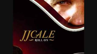 J.J.Cale - Where The Sun Don