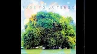 "Yo La Tengo - ""Paddle Forward"" («Fade», 2013)"