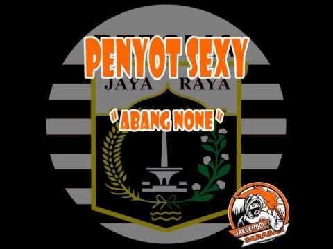 Penyot Sexy - Abang None