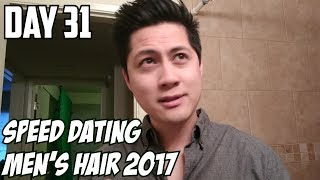 Speed Dating Tips for Men & Hair Style 2017 - Day 32