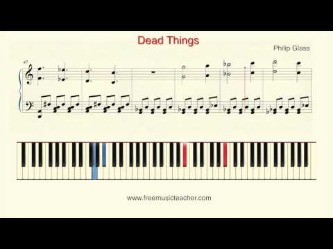 "How To Play Piano: Philip Glass  ""Dead Things"" Piano Tutorial by Ramin Yousefi"