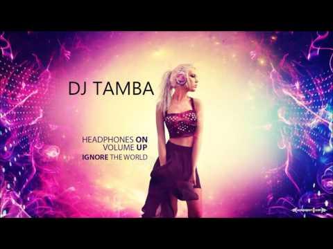 LATIN HOUSE MIX 2016 DJ TAMBA VOL4 +TRACKLIST