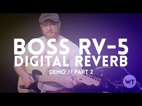 Boss RV-5 Digital Reverb Pedal Demo - Part 2 (Modulate Setting)