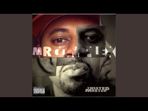 Being Mr. Complex