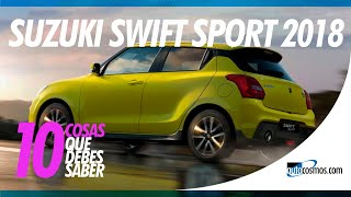 Suzuki Swift Sport 2018 - 10 Cosas que debes saber | Autocosmos de Chile Video