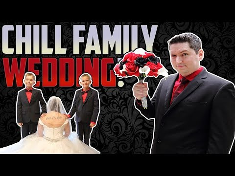 The Chill Family Wedding!