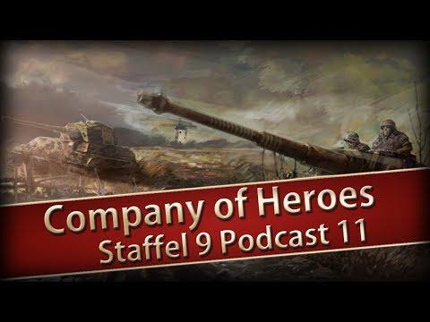 Company of Heroes 1 Staffel 09 Podcast Nr 11 - Artillerie aller Arten
