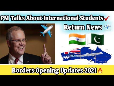International Students Australia Return🔥🇦🇺  Scott Morrison Confirmed ✅✈️   Borders Opening 2021