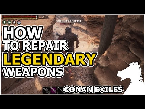 HOW TO Repair Legendary Weapons OR Where to get Legendary Weapon Repair Kit | CONAN EXILES