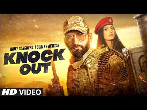Knock Out (Full Song) Indyy Sanghera, Gurlez Akhtar | Bobby Sharma | Pamma Ghudani | Punjabi Songs