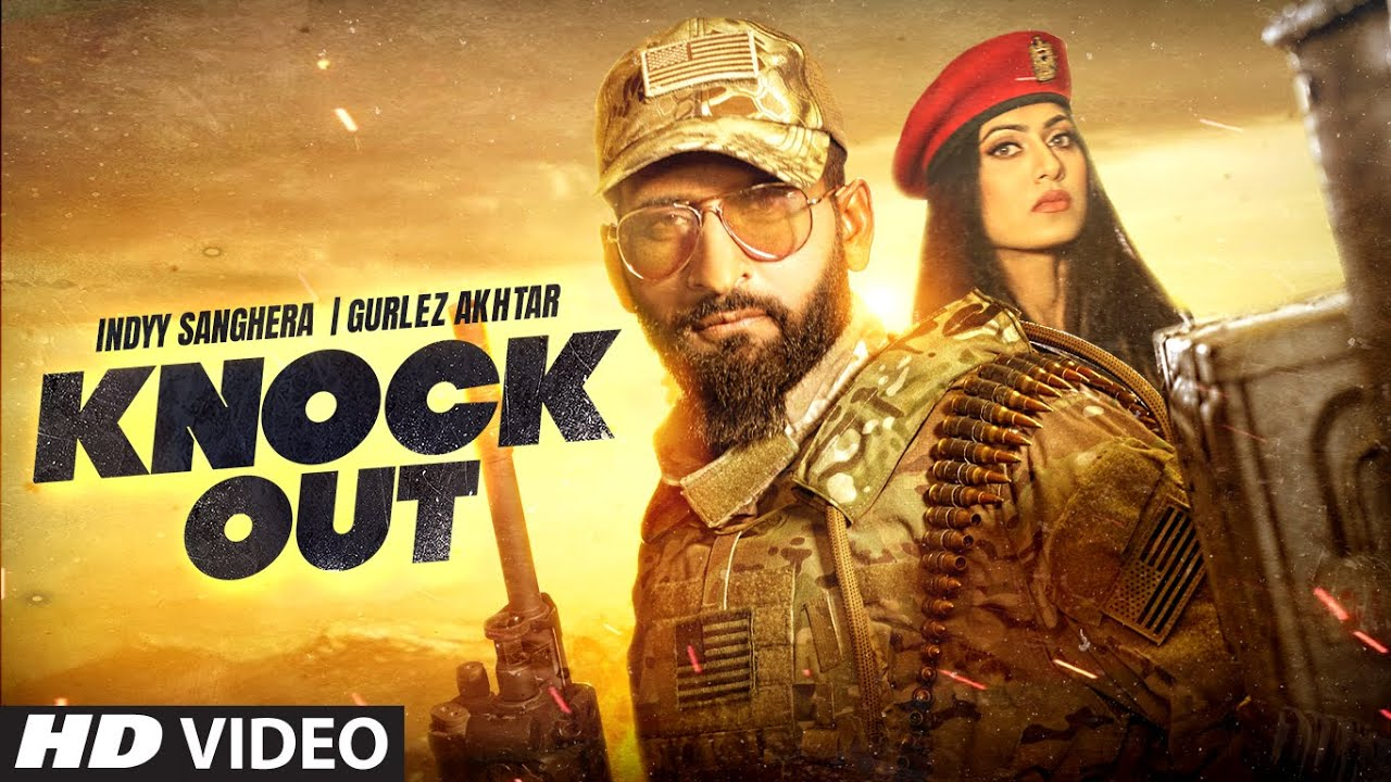 Knock Out (Full Song) Indyy Sanghera, Gurlez Akhtar | Bobby Sharma | Pamma Ghudani | Punjabi Songs