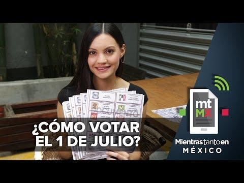 ¿Cómo votar el 1 de julio? I Mientras Tanto en México