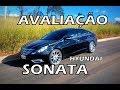 [AVALIAÇÃO] HYUNDAI SONATA 2.4 GLS 2012 - AVALIAÇÃO EM DETALHES -  HD