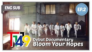 "T1419 Debut Documentary ""Bloom Your Hopes"" EP2"