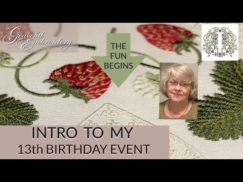Graceful Embroidery's 13th Birthday Event