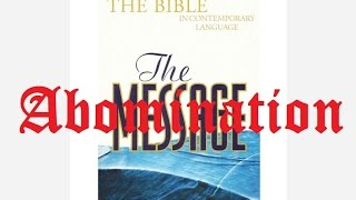 The Message (The Mess) Bible Perversion