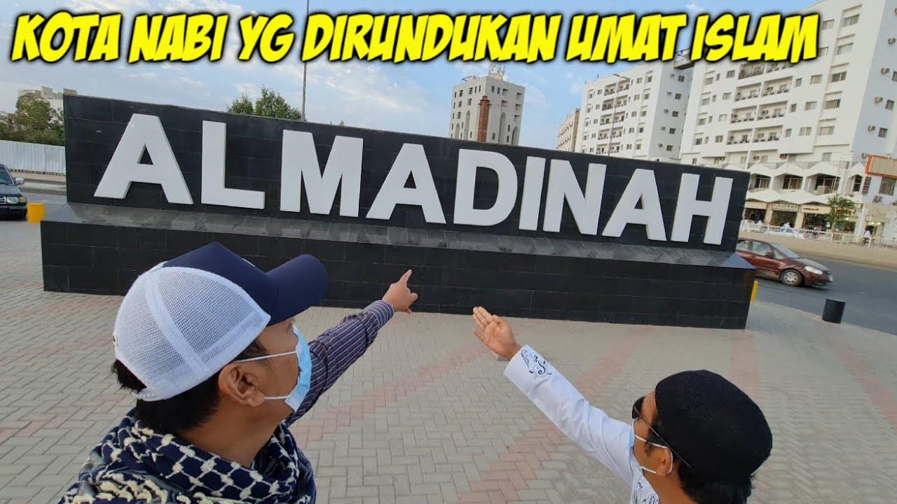 INI DIA !! KOTA NABI YG SAAT INI DI RINDUKAN UMAT ISLAM DI SELURUH DUNIA