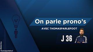 PRONOSTICS ET COTES 36 ÈME JOURNEE DE LIGUE 1 - ON PARLE PRONOS / 10-05-2019