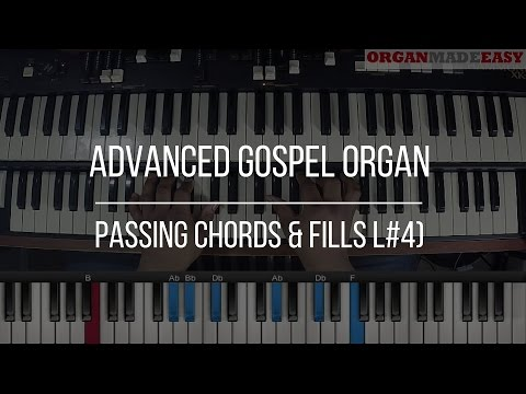 Gospel Organ Lesson: How To Play Passing Chords & Fills (L#4)