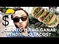 ¿CUÁNTO PUEDO GANAR - vendiendo tacos/taquería? | (+30% utilidad)