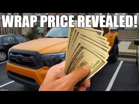 How Much Did My Toyota Tacoma Wrap Cost? *NOT CLICKBAIT
