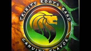 Trinity Roots Band - Rey De Zion