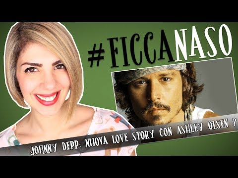 Johnny Depp: Love Story con Ashley Olsen? #Ficcanaso