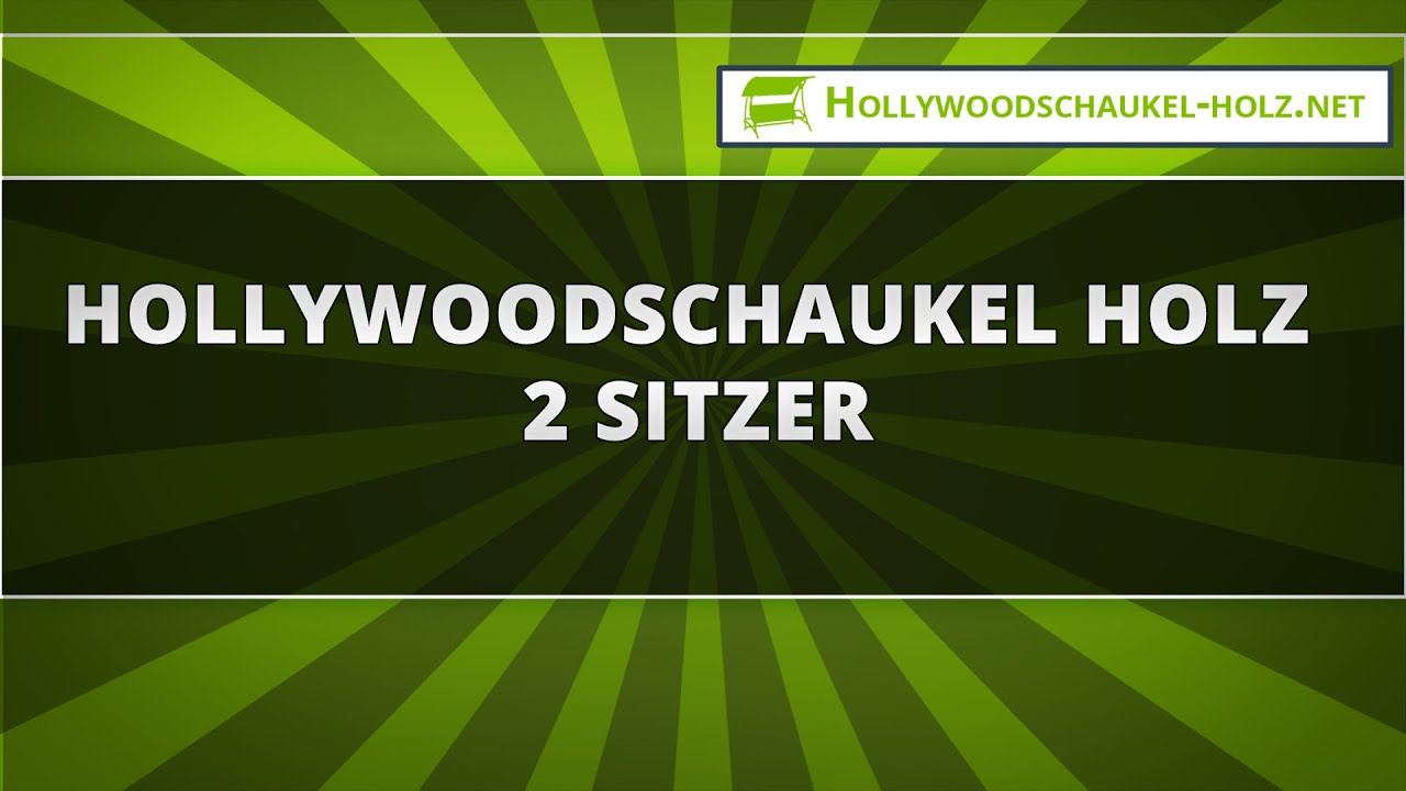 hollywoodschaukel holz 2 sitzer youtube. Black Bedroom Furniture Sets. Home Design Ideas