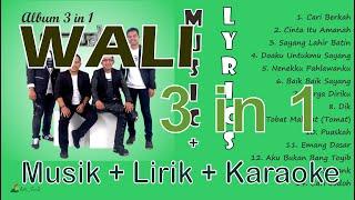 Wali Album 3 in 1 (Music + Lirik)