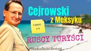 Cejrowski z Meksyku o ruskich turystach 2019/12/16 Studio Dziki Zachód odc. 37 cz. 1