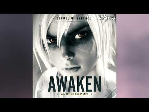 League of Legends - Awaken ft. Valerie Broussard  (Official Audio)