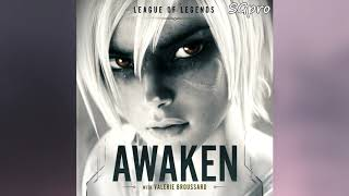 League of Legends - Awaken ft. Valerie Broussard  (Official Audio) (Sub/CC)