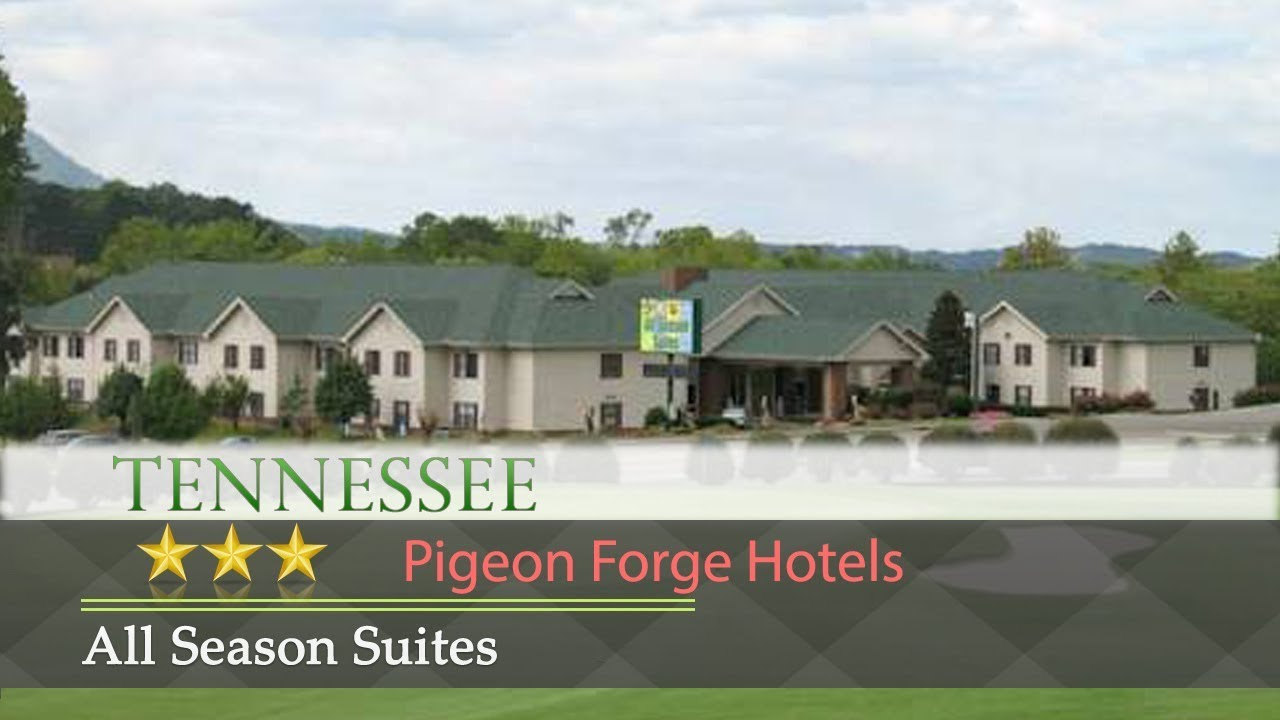 All Season Suites Pigeon Forge Hotels Tennessee