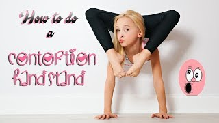 How to do a Contortion Handstand with Lilly K