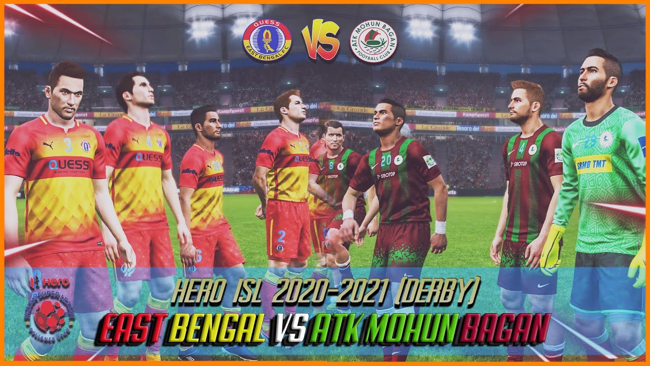 ISL 20-21 : ATK Mohun Bagan Vs East Bengal | Kolkata Derby | ISL Season 7 | Pc Gameplay 60fps