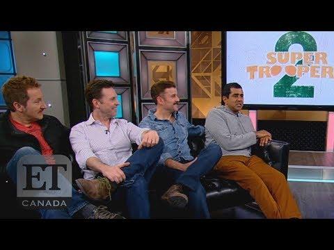 'Super Troopers 2' Cast Talks Canadian Comedy Sequel