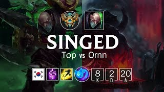 Singed Top vs Ornn - KR Challenger Patch 8.8