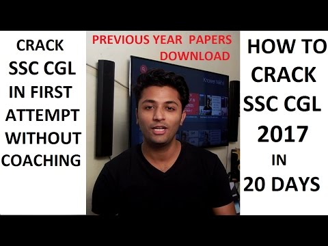 [Hindi]How To Crack SSC CGL 2017 In 20 Days In First Attempt [Without Coaching ] PART 1