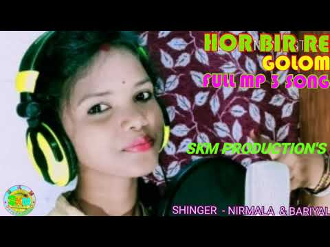 HAR BIR RE GOLOM FULL MP - 3 SONG // NEW SANTALI FULL VIDEO SONG - 2020