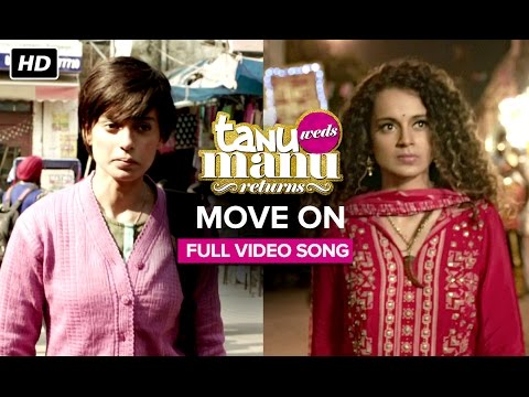 Move On (Full Video Song) | Tanu Weds Manu Returns | Kangana Ranaut, R. Madhavan