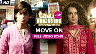 Move On | Video Song | Tanu Weds Manu Returns | Kangana Ranaut, R. Madhavan