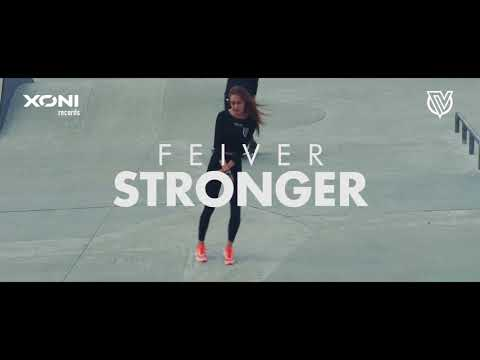 Feiver - Stronger (Official Music Video)