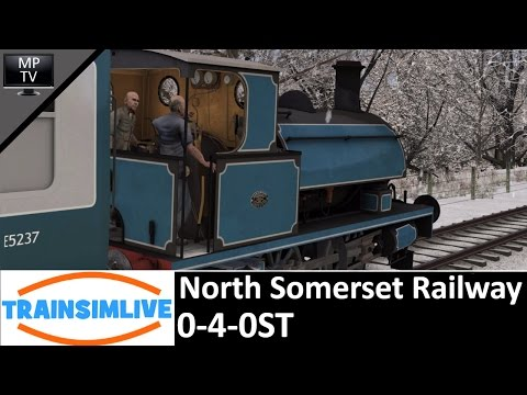 Let's Play Train Simulator 2016 @1080P - North Somerset Railway, 0-4-0ST