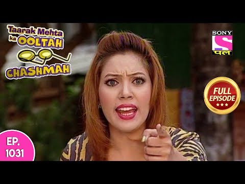 Taarak Mehta Ka Ooltah Chashmah  - Full Episode  1031 - 27th  March , 2018